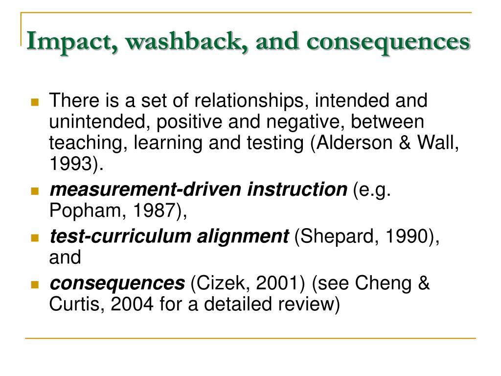 Impact, washback, and consequences