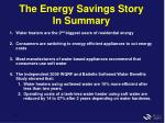 the energy savings story in summary