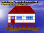 building protection standards elevation on posts or piles