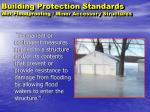 building protection standards wet floodproofing minor accessory structures