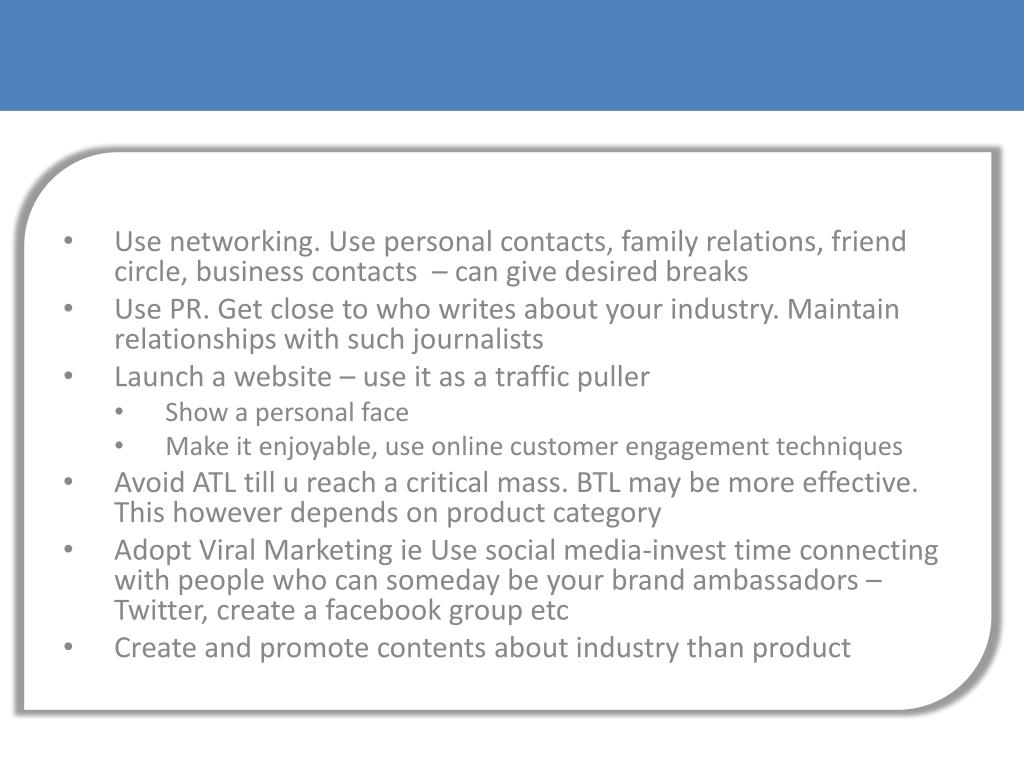 Use networking. Use personal contacts, family relations, friend circle, business contacts  – can give desired breaks
