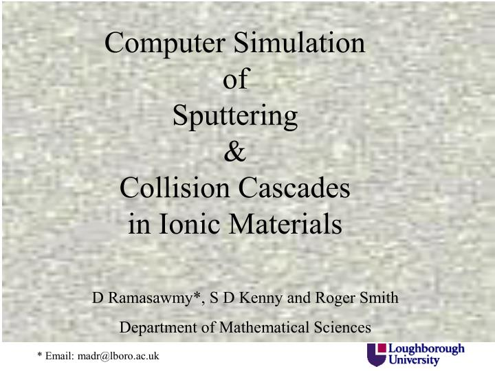 Computer simulation of sputtering collision cascades in ionic materials