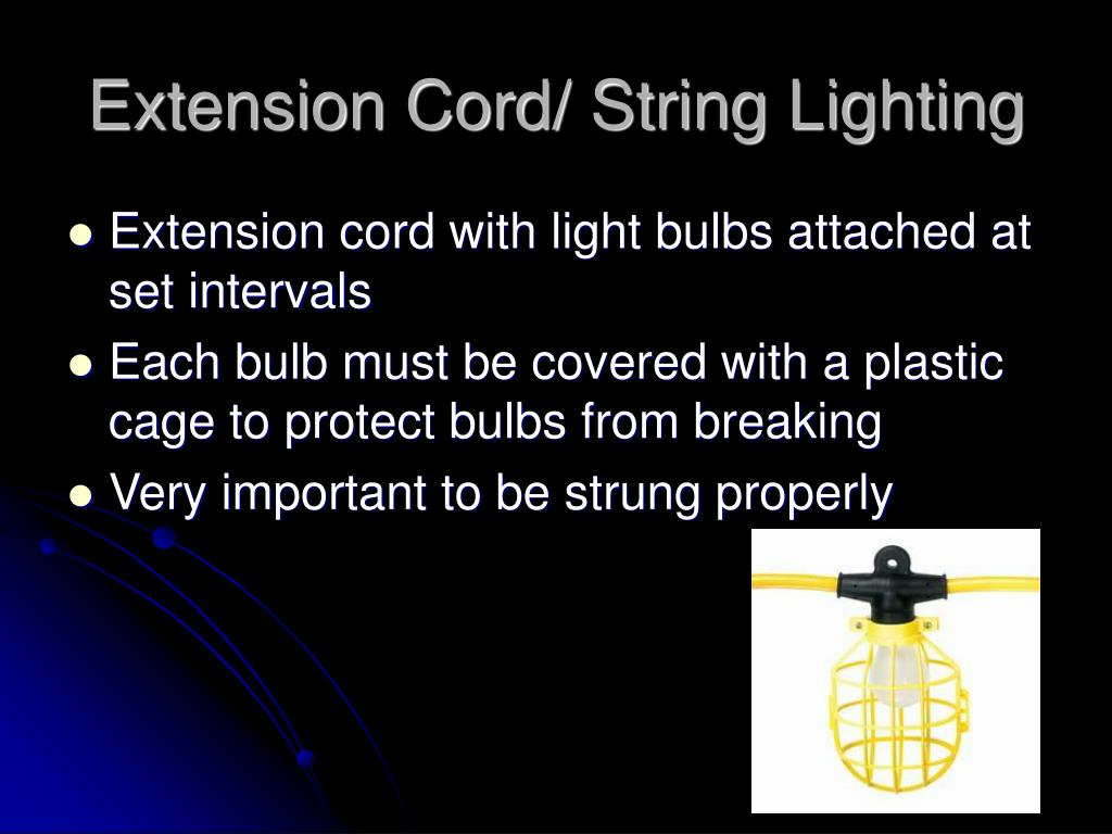 Extension Cord/ String Lighting