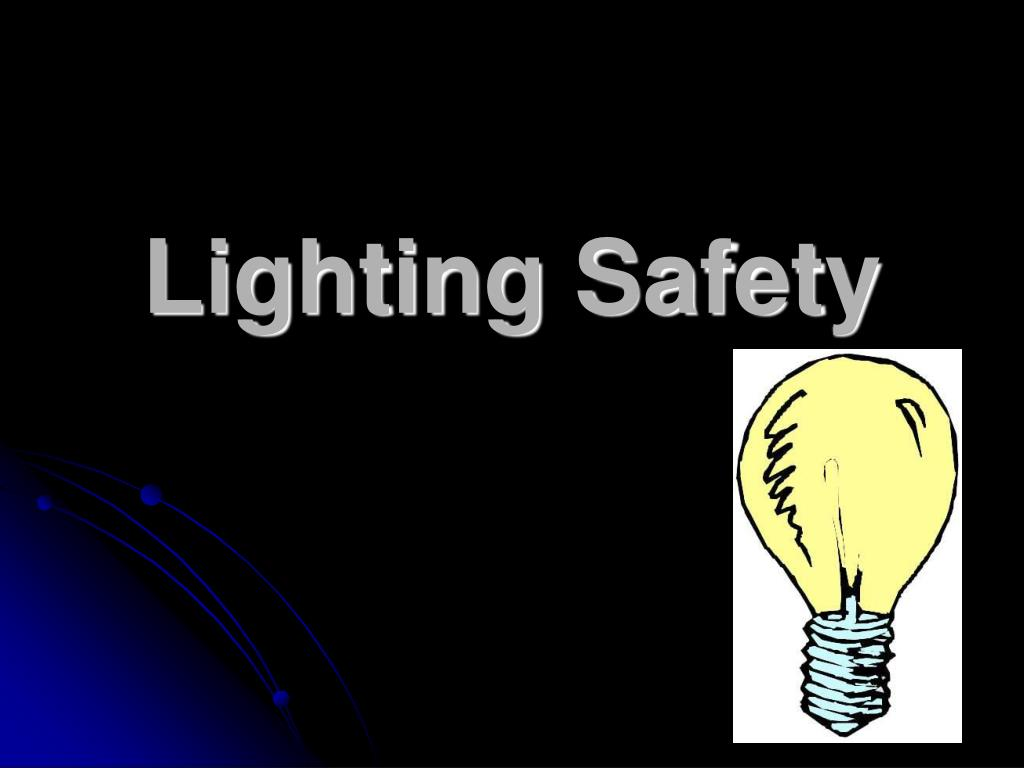 lighting safety l.
