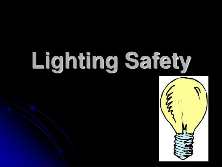 Lighting safety