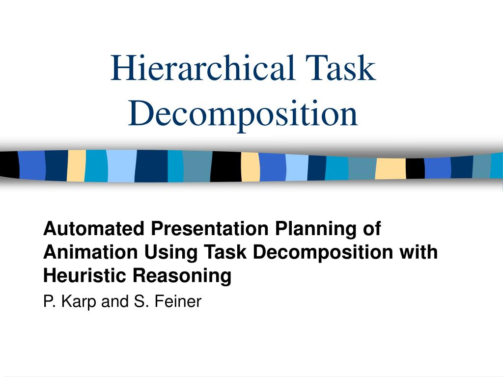 Hierarchical Task Decomposition