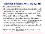enrolled students wac 392 121 106