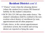 resident district cont d