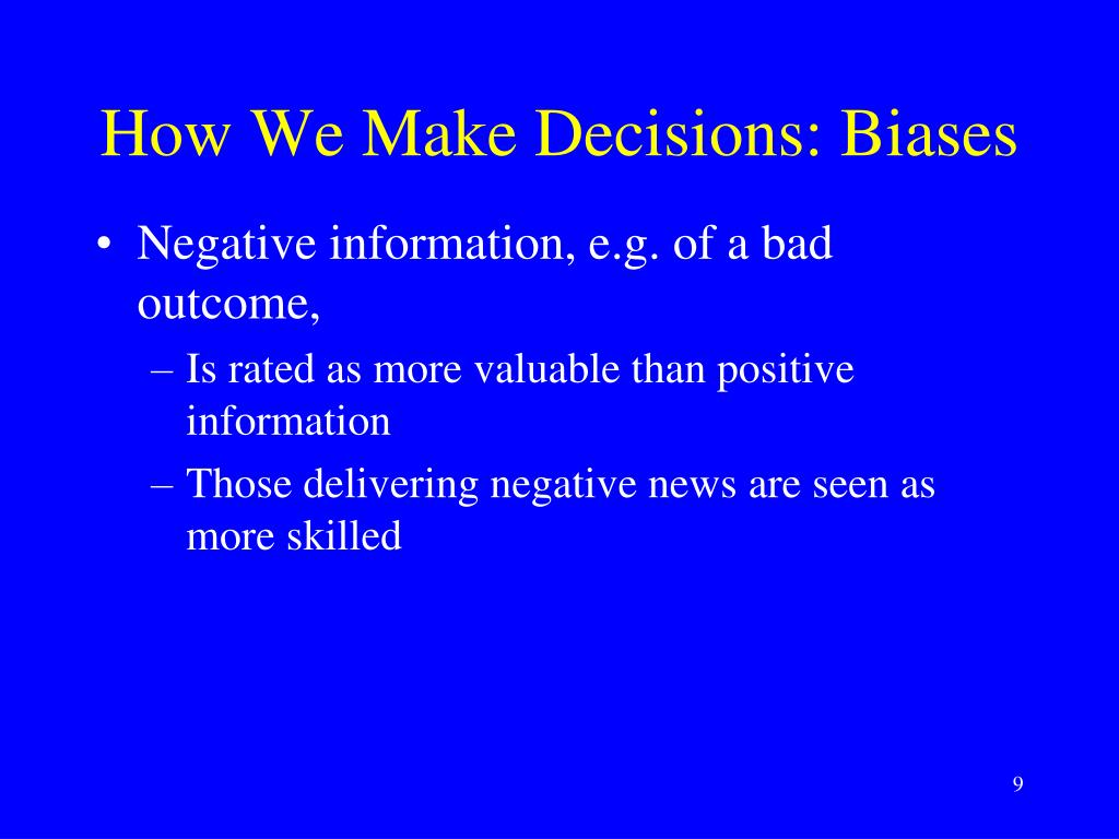 How We Make Decisions: Biases
