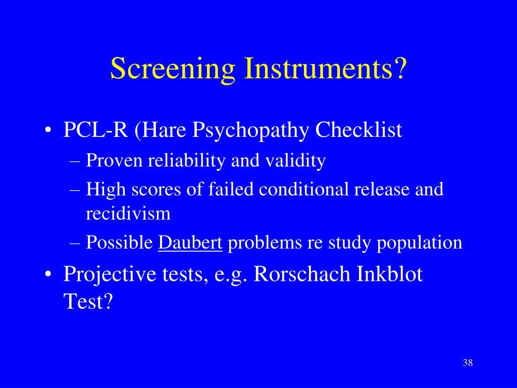 Screening Instruments?