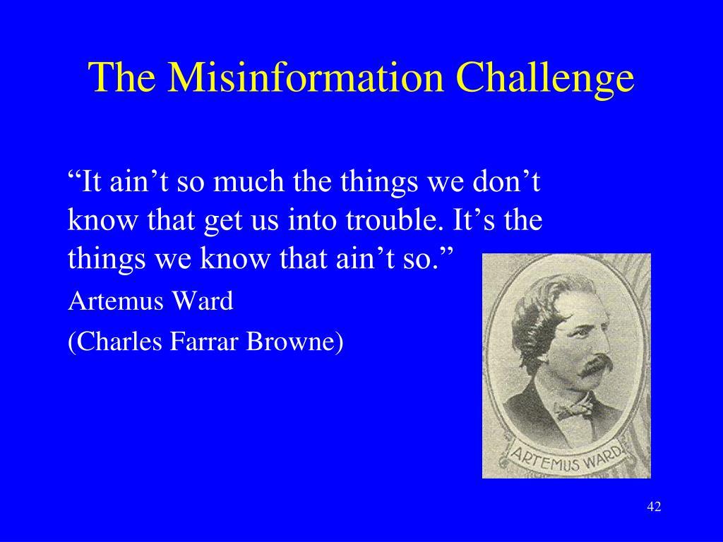 The Misinformation Challenge