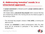 4 addressing inmates needs in a structured approach