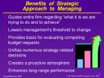 benefits of strategic approach to managing