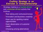 crafting strategy is an exercise in entrepreneurship