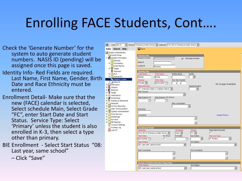 Enrolling FACE Students, Cont….