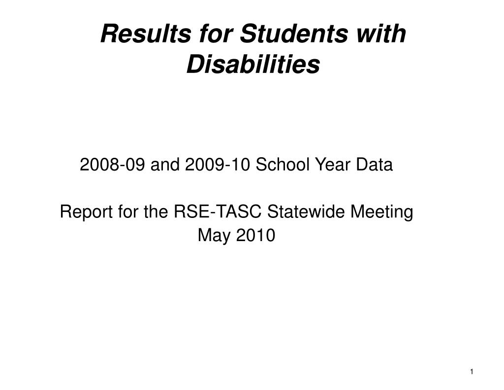 2008 09 and 2009 10 school year data report for the rse tasc statewide meeting may 2010 l.