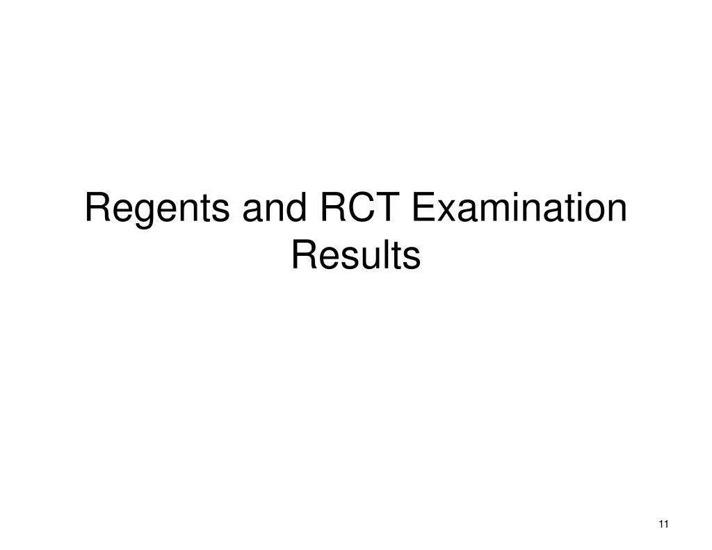 Regents and RCT Examination Results