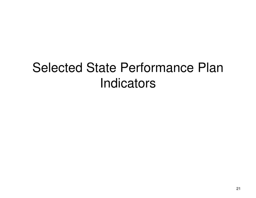 Selected State Performance Plan Indicators