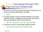 goal 3 developing stronger pac pupil services relationship