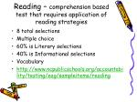 reading comprehension based test that requires application of reading strategies