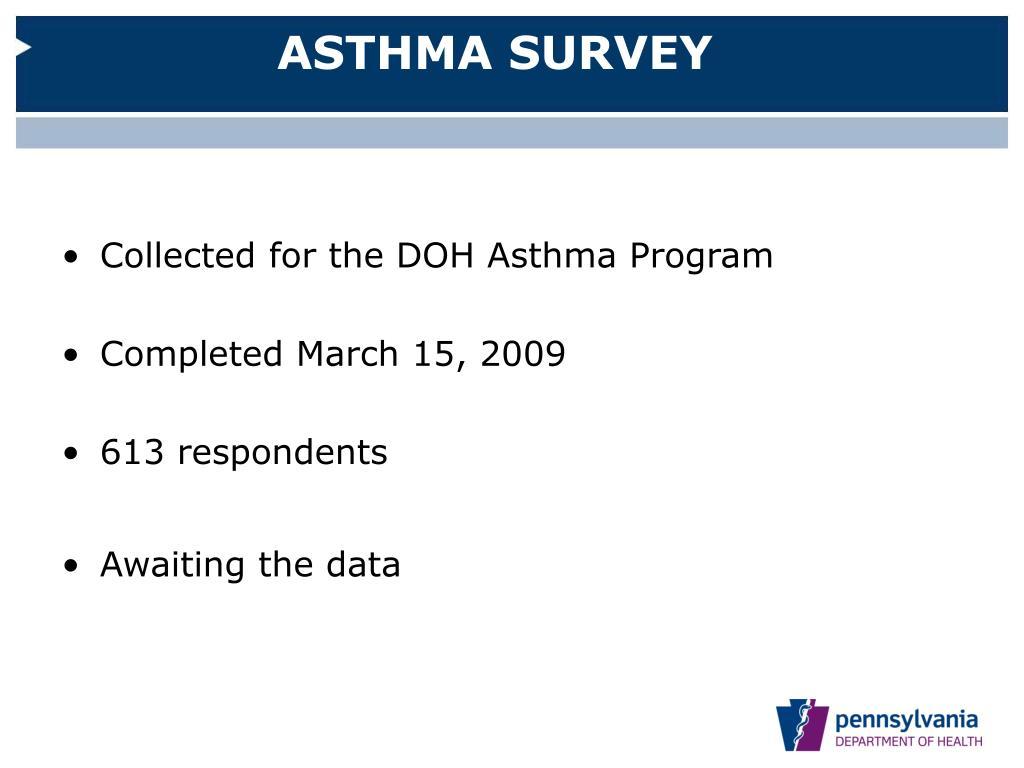 ASTHMA SURVEY