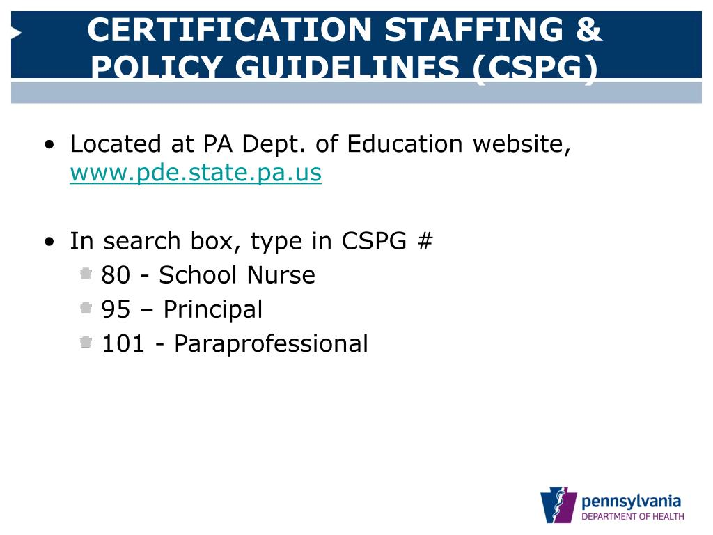 CERTIFICATION STAFFING & POLICY GUIDELINES (CSPG)