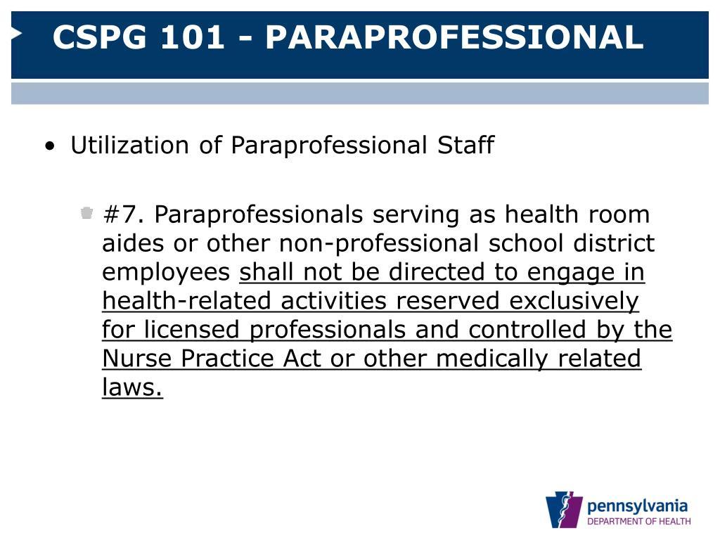 CSPG 101 - PARAPROFESSIONAL