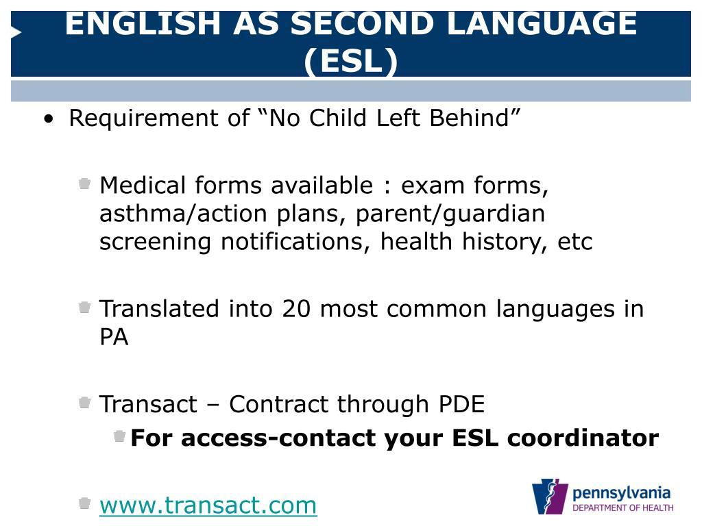 ENGLISH AS SECOND LANGUAGE (ESL)