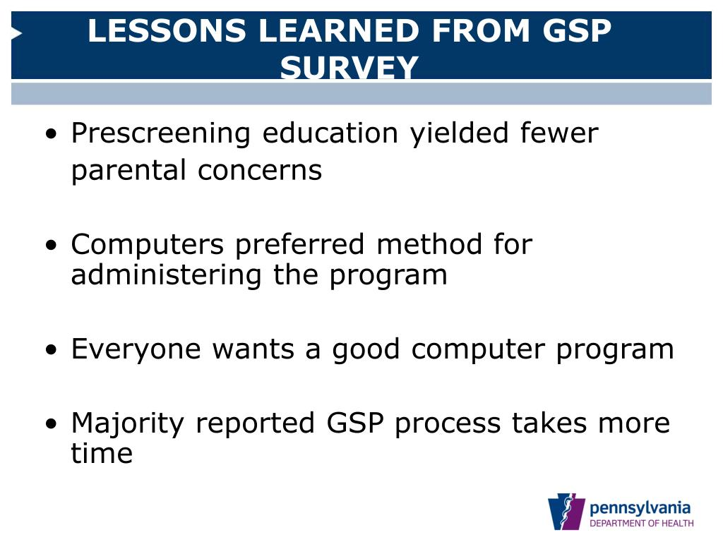 LESSONS LEARNED FROM GSP SURVEY