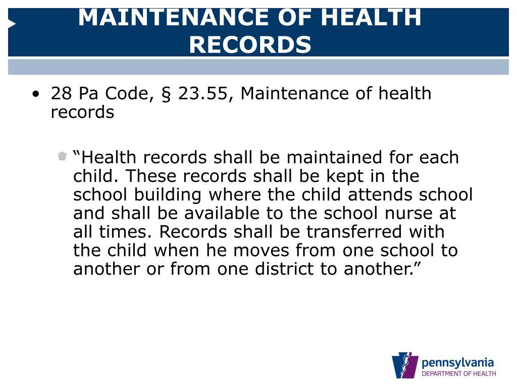 MAINTENANCE OF HEALTH RECORDS