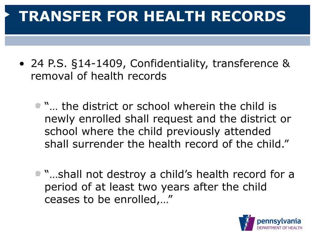 TRANSFER FOR HEALTH RECORDS