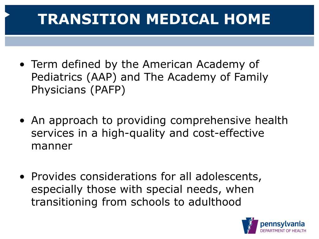 TRANSITION MEDICAL HOME