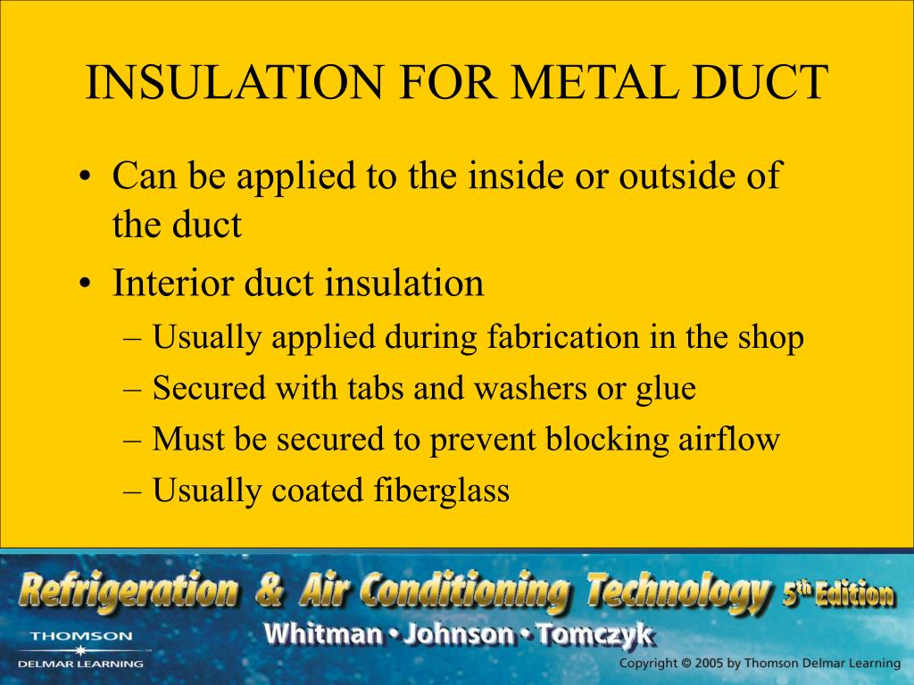INSULATION FOR METAL DUCT