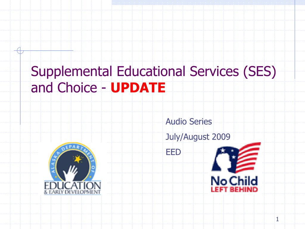 supplemental educational services ses and choice update