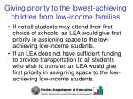 giving priority to the lowest achieving children from low income families