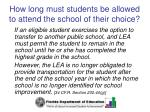 how long must students be allowed to attend the school of their choice