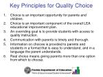 key principles for quality choice