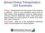 school choice transportation lea successes