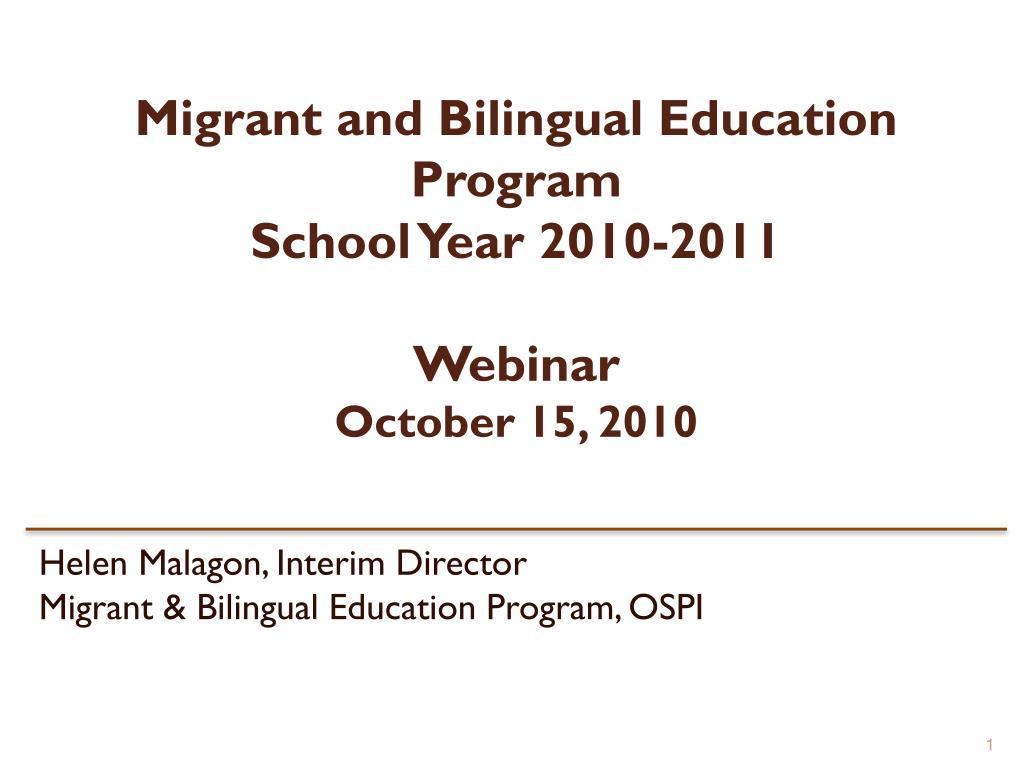 migrant and bilingual education program school year 2010 2011 webinar october 15 2010 l.