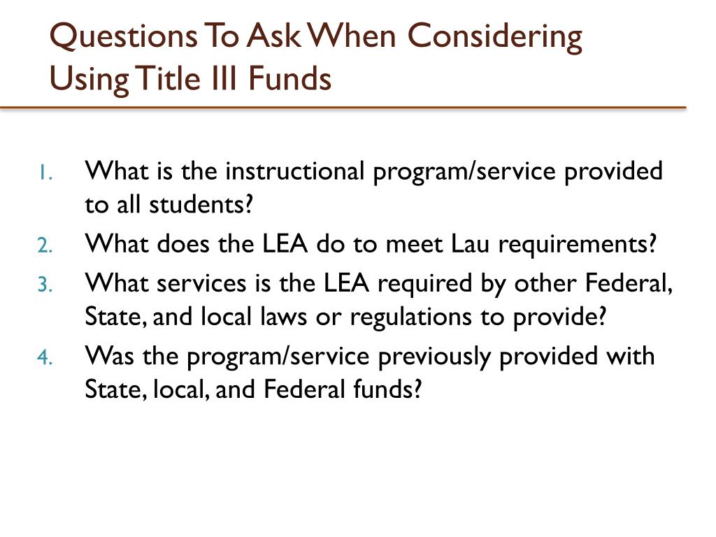 Questions To Ask When Considering Using Title III Funds