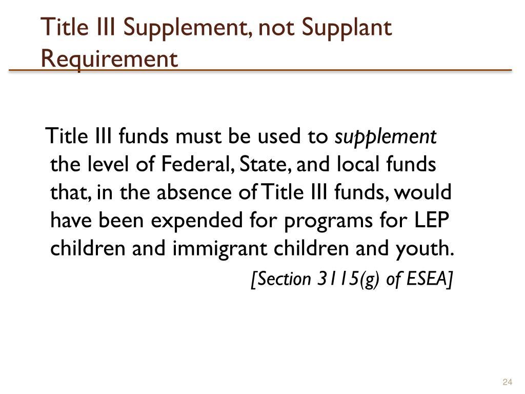 Title III Supplement, not Supplant Requirement