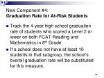 new component 4 graduation rate for at risk students