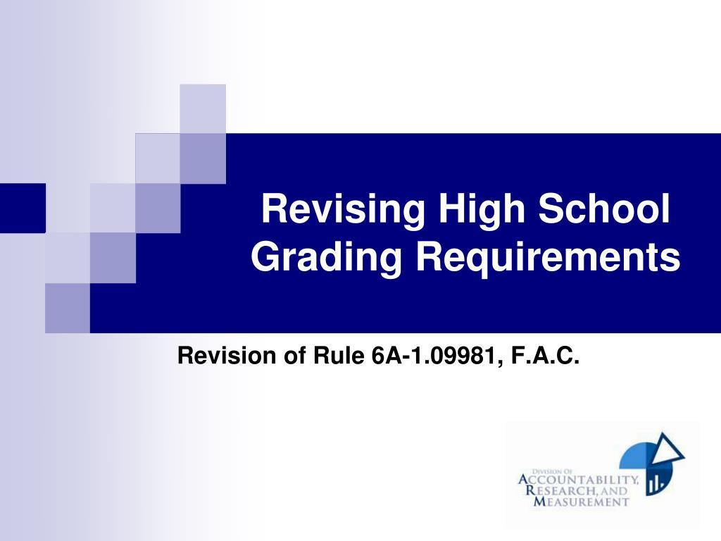 revising high school grading requirements l.