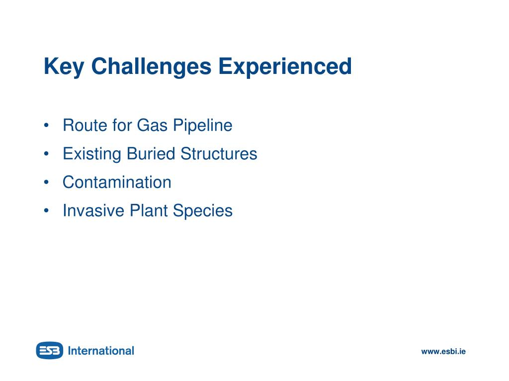Key Challenges Experienced