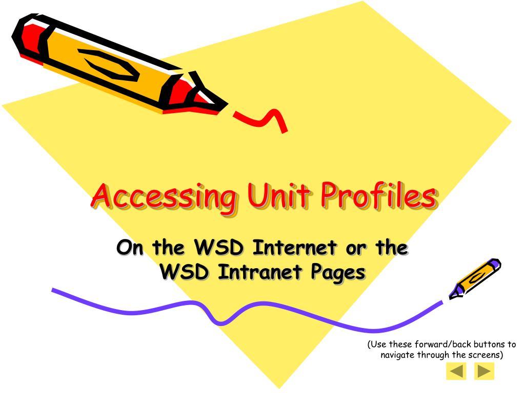 accessing unit profiles l.