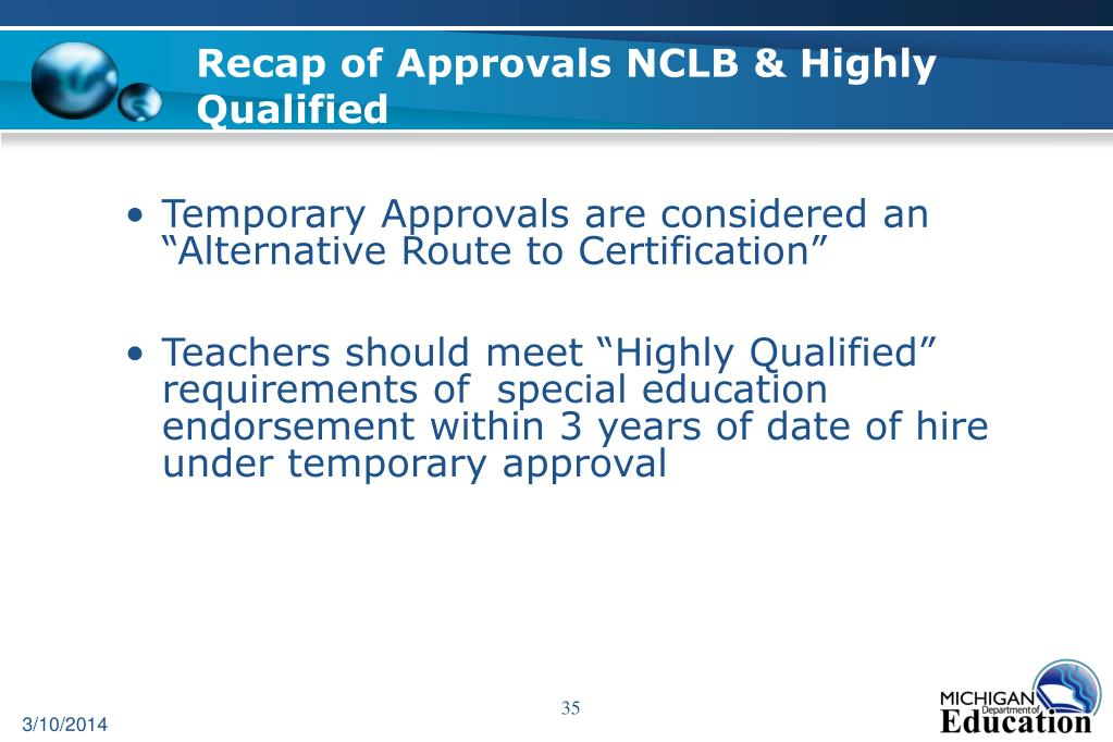 Recap of Approvals NCLB & Highly Qualified