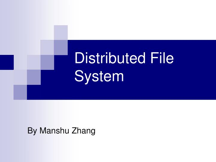 distributed file system n.