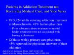 patients in addiction treatment not receiving medical care and vice versa