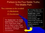 preface to the four noble truths the middle path