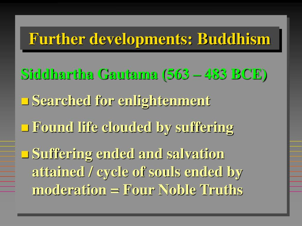 Further developments: Buddhism